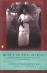 Here's to You, Jesusa! by Poniatowska, Elena (2002) Paperback - Elena Poniatowska