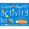 Super Duper Activity Book - Lynn Gordon, Lynn Gordon, Karen Johnson