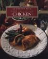 Chicken (Le Cordon Bleu Home Collection, Vol 3) - Le Cordon Bleu Chefs