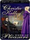 A Week of Pleasure - Christie Kelley