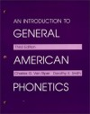 An Introduction to General American Phonetics - D. Smith, Dorothy E. Smith