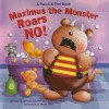 Maximus the Monster Roars No! - Dorothea DePrisco, Marie Allen