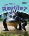 Why Am I a Reptile? - Greg Pyers