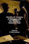 Haroldo de Campos: A Dialogue with the Brazilian Concrete Poet - K. David Jackson