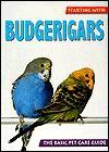 Starting with Budgerigars - Kurt Kolar, David Alderton