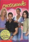 Crossroads: Britney Spears: Movie Tie-in Jr Novelization - Jenny Markas