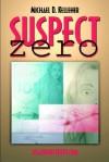 Suspect Zero - Michael D. Kelleher, Michael J. Vaughn, LLC Dead End Street
