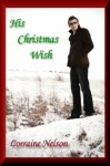 His Christmas Wish - Lorraine Nelson