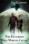 The Euclidian - Jay Cannon, Igor Kieryluk