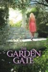 The Garden Gate - Christa Kinde