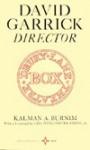 David Garrick: Director - Kalman A. Burnim, George Winchester Stone