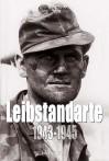 Leibstandarte, Volume 2: 1943-1945 - Charles Trang