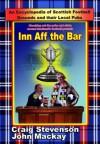 Inn Aff the Bar - John Mackay, Craig Stevenson