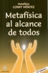 Metafisica al Alcance de Todos = Metaphysic for Every One - Conny Méndez