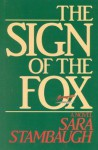 Sign of the Fox - Sara Stambaugh