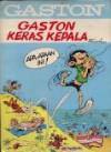 Gaston Keras Kepala (Gaston, #1) - André Franquin
