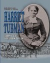 Harriet Tubman: Riding the Freedom Train - Rose Blue, Corinne J. Naden