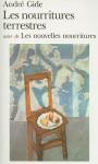 Les nourritures terrestres suivi de Les nouvelles nourritures - André Gide