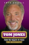Tom Jones: From The Valleys to Vegas - Gwen Russell