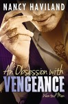 An Obsession with Vengeance (Wanted Men Book 3) - Nancy Haviland