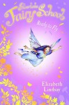 Ready to Fly (Silverlake Fairy School) - Elizabeth Lindsay