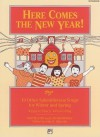 Here Comes the New Year!: Songbook - Lois Brownsey