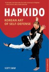 Hapkido: Korean Art of Self-Defense - Scott Shaw