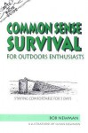 The Nuts 'N' Bolts Guide to Common Sense Survival for Outdoor Enthusiasts: Staying Comfortable for 5 Days - Bob Newman
