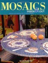 Mosaics Inside & Out: Patterns and Inspirations for 17 Mosaic Projects - Doreen Mastandrea, Livia McRee