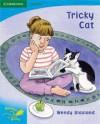 Pobblebonk Reading 3.2 Tricky Cat - Wendy Blaxland, Cecily Matthews