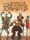 The Book of Beasts - Giles Sparrow, Colin Ashcroft, Lee Gibbons