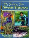 Fly Fishing for Summer Steelhead - John Shewey