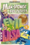 The Adventures of Man Sponge and Boy Patrick in E.V.I.L. vs. the I.J.L.S.A. - Erica David
