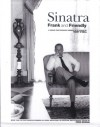 Sinatra: Frank and Friendly: A Unique Photographic Memoir of a Legend - Terry O'Neill
