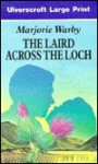 The Laird Across the Loch - Marjorie Warby