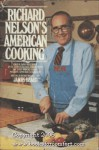 Richard Nelson's American Cooking - Richard Nelson
