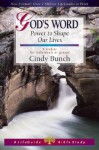 God's Word: Power to Shape Our Lives - Cindy Bunch