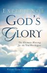 Experience God's Glory - George Annan