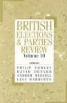 British Elections and Parties Review - Andrew Russell, Lisa Harrison, Philip Cowley