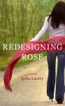 Redesigning Rose - Lydia Laceby