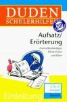 Duden Schülerhilfen, Aufsatz / Erörterung, 8. bis 10. Schuljahr, neue Rechtschreibung - Dudenredaktion, Diethard Lübke