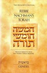 REBBE NACHMAN'S TORAH: GENESIS - Breslov Insights into the Weekly Torah Reading - Rebbe Nachman of Breslov, Chaim Kramer