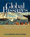 Volume Ii: Since 1500: Volume of ...Schlesinger-Global Passages: Sources in World History - Roger Schlesinger, Kathryn Meyer, Fritz Blackwell