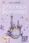 Sternen-Trilogie, Band 1: Sternenschimmer (mit Bonus-Material!) - Kim Winter