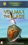 Vellmar the Blade - Fletcher DeLancey