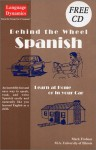 Behind the Wheel Spanish Learn at Home or in Your Car (Book With Bonus CD) - Mark Frobose