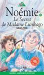 Le Secret de Madame Lumbago - Louise-Andrée Laliberté, Gilles Tibo