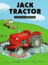 Jack Tractor: Five Stories from Smallbills Garage - Willy Smax