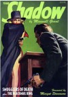 """Smugglers of Death"" & ""The Blackmail King"" (The Shadow Volume 23) - Walter B. Gibson, Maxwell Grant"