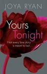 Yours Tonight (The Reign Series Book 1) - Joya Ryan